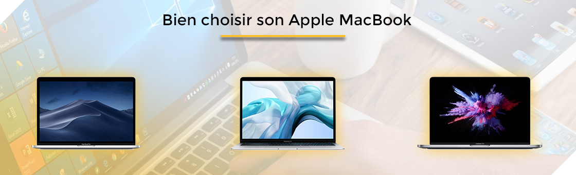 Bien choisir son Apple MacBook