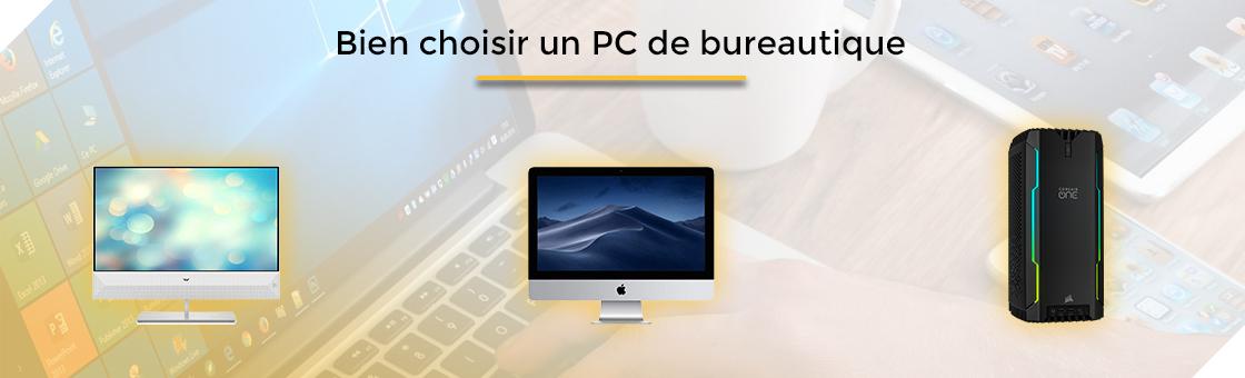 bien choisir un PC de bureautique